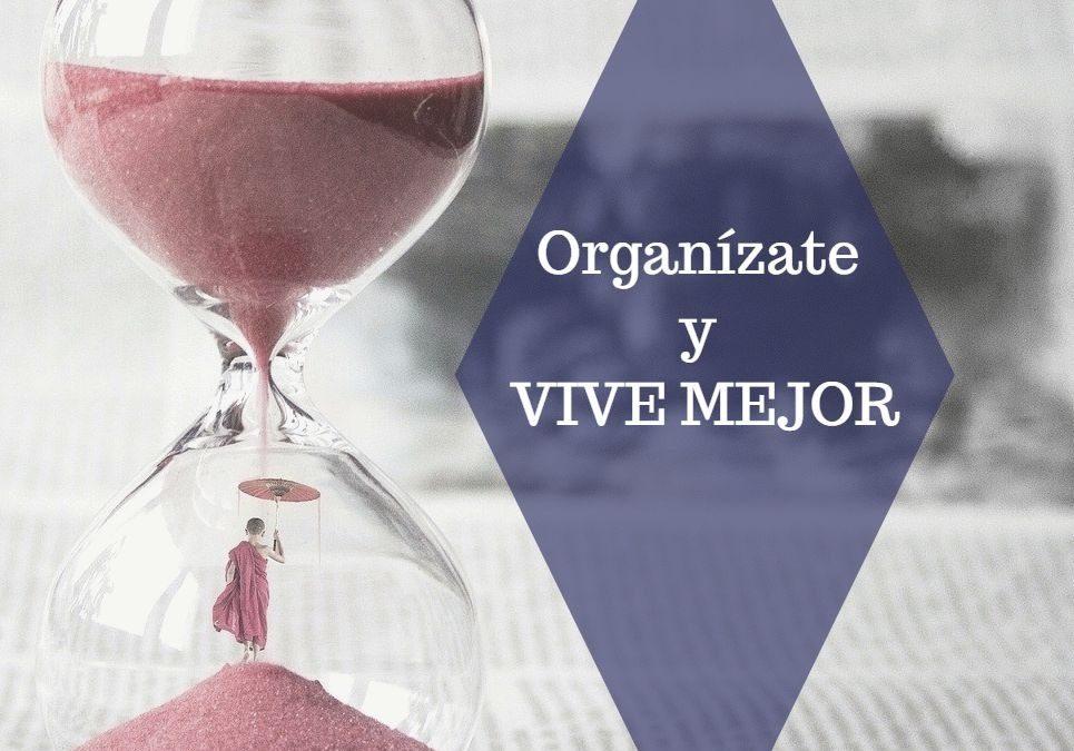 Organízate y vive mejor